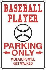 "*Aluminum* Baseball Player Parking Only 8""x12"" Metal Novelty Sign  S247"