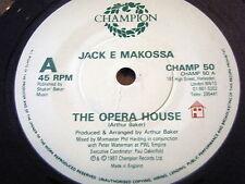 "JACK E MAKOSSA - THE OPERA HOUSE  7"" VINYL"