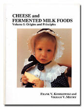 Cheese and Fermented Milk Foods Vol. 1. 3rd Ed. Kosikowski and Mistry HB 1997 W8