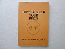 HOW TO READ YOUR BIBLE by Francis L. Filas S.J. 1978 pb CATHOLIC