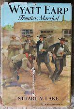 Wyatt Earp Frontier Marshal Stuart N. Lake Special Edtion Printed Septmber 1955