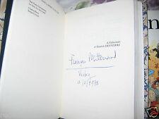 """""""La Paille et Le Grain"""" François Mitterrand Envoi Autographe 1975 Belle Reliure"""