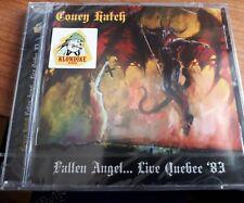 CONEY HATCH - FALLEN ANGEL..LIVE QUEBEC '83- CD  SIGILLATO (SEALED)