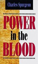 POWER IN THE BLOOD - SPURGEON, C. H. - NEW PAPERBACK BOOK