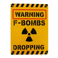 WARNING F Bombs Dropping SignSafe Notice 225x300mm METAL Cafe Restaurant Work