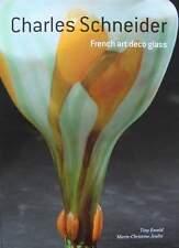 BOEK/LIVRE : CHARLES SCHNEIDER ART DECO GLAS (le verre français,nouveau vaas