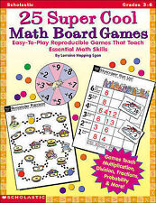 25 Super Cool Math Board Games: Easy-to-Play Reproducible Games that Teach Essen