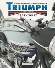 Complete Book of Triumph Motorcycles from 1937 Bonneville Tiger T100 Ian Falloon