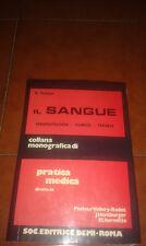 B. DREYFUS IL SANGUE FISIOPATOLOGIA CLINICA TERAPIA I EDIZIONE DEMI 1974