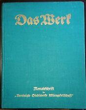 Das Werk X.Jahrgang 1930 Werkzeitschrift Vereinigte Stahlwerke AG Düsseldorf