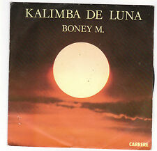 ♫ BONEY M  ♫ KALIMBA DE LUNA  ♫   45 tr 45 rpm 1984 CARRERE