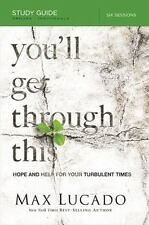 You'll Get Through This Study Guide: Hope and Help for Your Turbulent Times, Luc