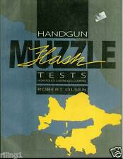 Handgun Muzzle Flash Tests : How Police Cartridges Compare by Robert Olsen...