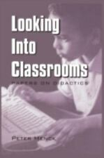 Issues in Curriculum Theory, Policy, and Research: Looking into Classrooms :...