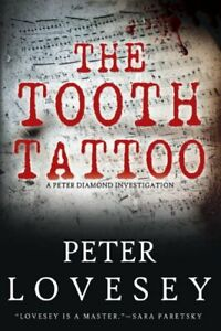 The Tooth Tattoo (Peter Diamond Investigation)-Peter Lovesey