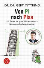 Von Pi nach Pisa von Gert Mittring (2015, Taschenbuch), UNGELESEN