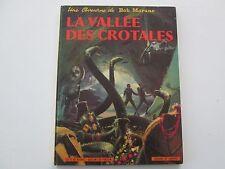 BOB MORANE 1969 REEDITION BE/TBE LA VALLEE DES CROTALES
