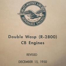 Pratt Whitney Double Wasp R-2800 CB Engine Maintenance Manual