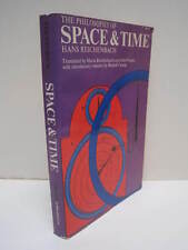 The Philosophy of Space & Time by Hans Reichenbach