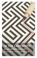(Good)-In the Labyrinth (Oneworld Classics) (Mass Market Paperback)-Alain Robbe-
