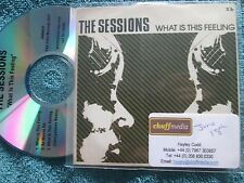 The Sessions – What Is This Feeling CDr Label: Indio INDS001 Promo UK CD Single