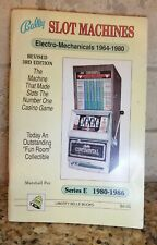 Bally Slot Machines Illustrated Guide to Most Popular Bally  Machines 1964-1986