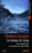 Le temps du loup Kanger  Thomas   Sinding  Terje Occasion Livre