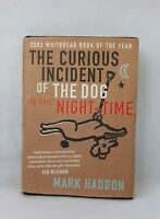 The Curious Incident of the Dog in the Night-time by Mark Haddon used hardback