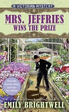A Victorian Mystery: Mrs. Jeffries Wins the Prize by Emily Brightwell (2016,...
