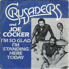 45 TOURS 2 TITRES / CRUSADERS and JOE COCKER I M SO GLAD