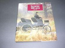 Automobile transport Historique de la marque Scania Centenaire 1891- 1991