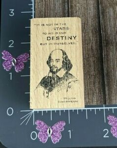 William Shakespeare Rubber Stamp Not In Stars To Hold Destiny Ourselves #L87