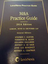 Lexis Nexis M&A Practice Guide 2014 Edition