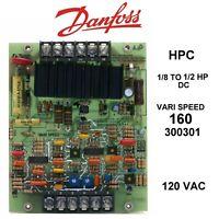 DANFOSS HPC VARI SPEED 160 300301 1/8 TO 1/2 H.P. DC DRIVE 120 VAC control board