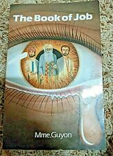 BOOK OF JOB By Jeanne Guyon
