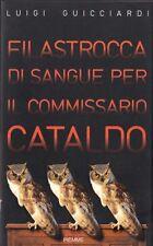 FILASTROCCA DI SANGUE PER COMMISSARIO CATALDO di Luigi Guicciardi