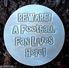 Beware a football Plaster Concrete plastic mold mould