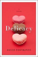 Delicacy: A Novel, David Foenkinos, Good Condition, Book
