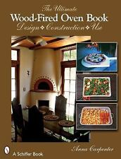 The Ultimate Wood-Fired Oven Book, books, Carpenter, Anna, Very Good, 2008-03-01