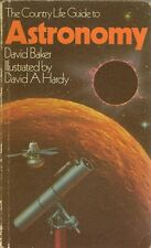 The Country Life Guide to Astronomy by David Baker (Paperback 1982)