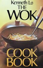 The Wok Cook Book - Kenneth Lo
