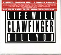 CLAWFINGER / LIFE WILL KILL YOU - LIMITED EDITION * NEW & SEALED CD * NEU *
