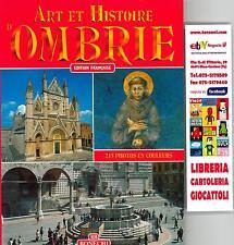 ART ET HISTOIRE D'OMBRIE, GUIDA TURISTICA UMBRIA, BONECHI, EDITION FRANCAISE