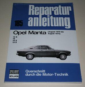 Manuel de Réparation Opel Manta A , Année de Construction 1970 - 1975