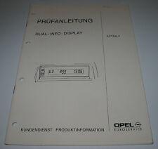 Werkstatthandbuch Opel Astra F Prüfanleitung Dual Info Display Stand 1992!