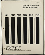 Original Scott PS17 PS47 PS57 PS67 PS76 PS87 Stereo Turntables Service Manual