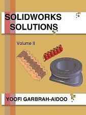 Solidworks Solutions by Yoofi Garbrah-Aidoo (2007, Paperback)