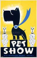 Vintage 1930s * PET SHOW * WPA Recreation Project Dog Cat Poster Fine Art Print