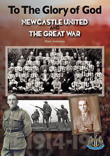 To The Glory of God - Newcastle United and The Great War - Paul Joannou football