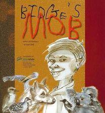 Bidge's Mob by Gaye Dell (Paperback, 2009)